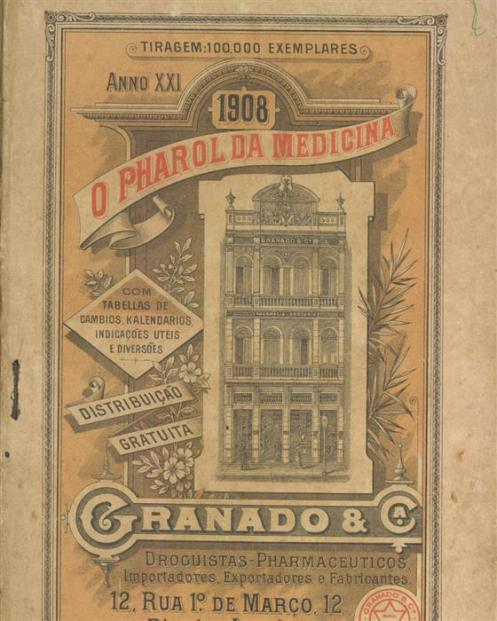 Edição de 1908 do Pharol da Medicina, o primeiro almanaque de farmácia brasileiro, lançado no Rio em 1897 (Reprodução)