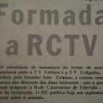 Quando as desavenças societárias e a debandada da Globo para a RBS chegou...